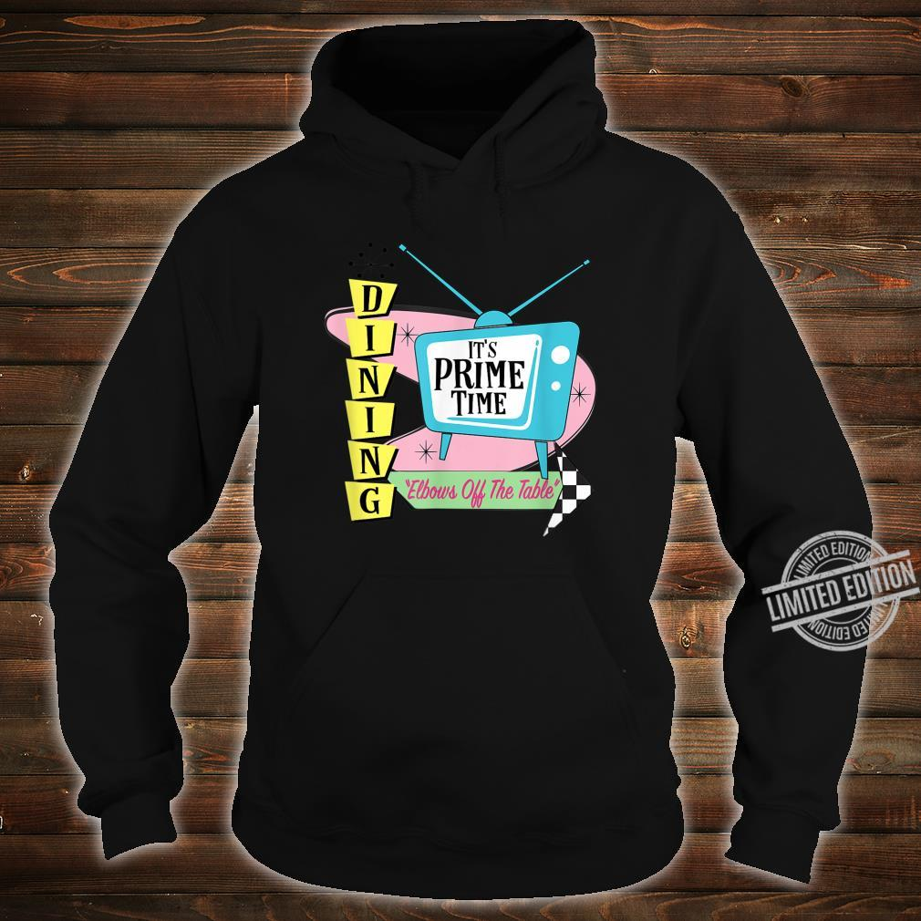 50's Retro TV Prime Time Dining Elbows Off the Table Shirt hoodie