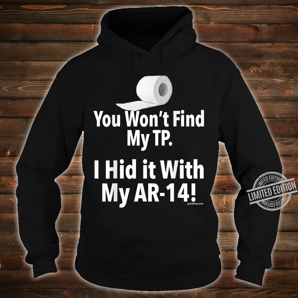 AR14 MiniAR14 and TP toilet paper Shirt hoodie