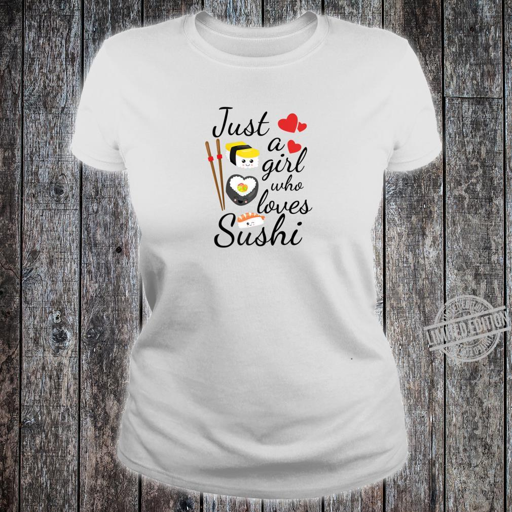 Anime Just A Girl Who Loves Sushi Cute Anime Style Shirt ladies tee