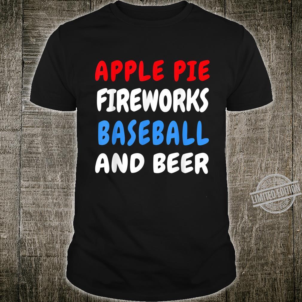 Apple Pie Fireworks Baseball Beer Red White Blue 4th Of July Shirt