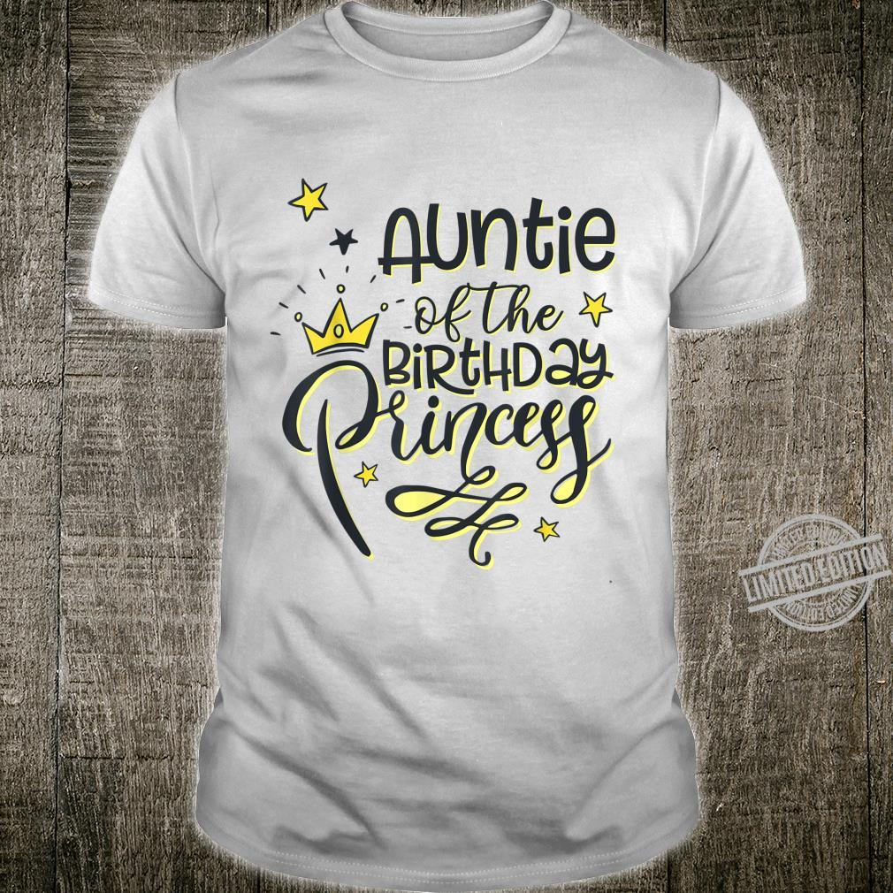 Auntie of Birthday Princess Bday Girl Party Family Outfits Shirt