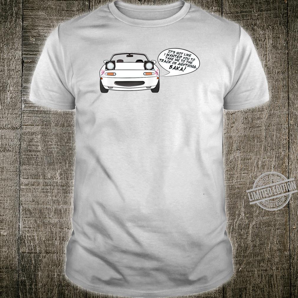 Baka MX5 Shirt