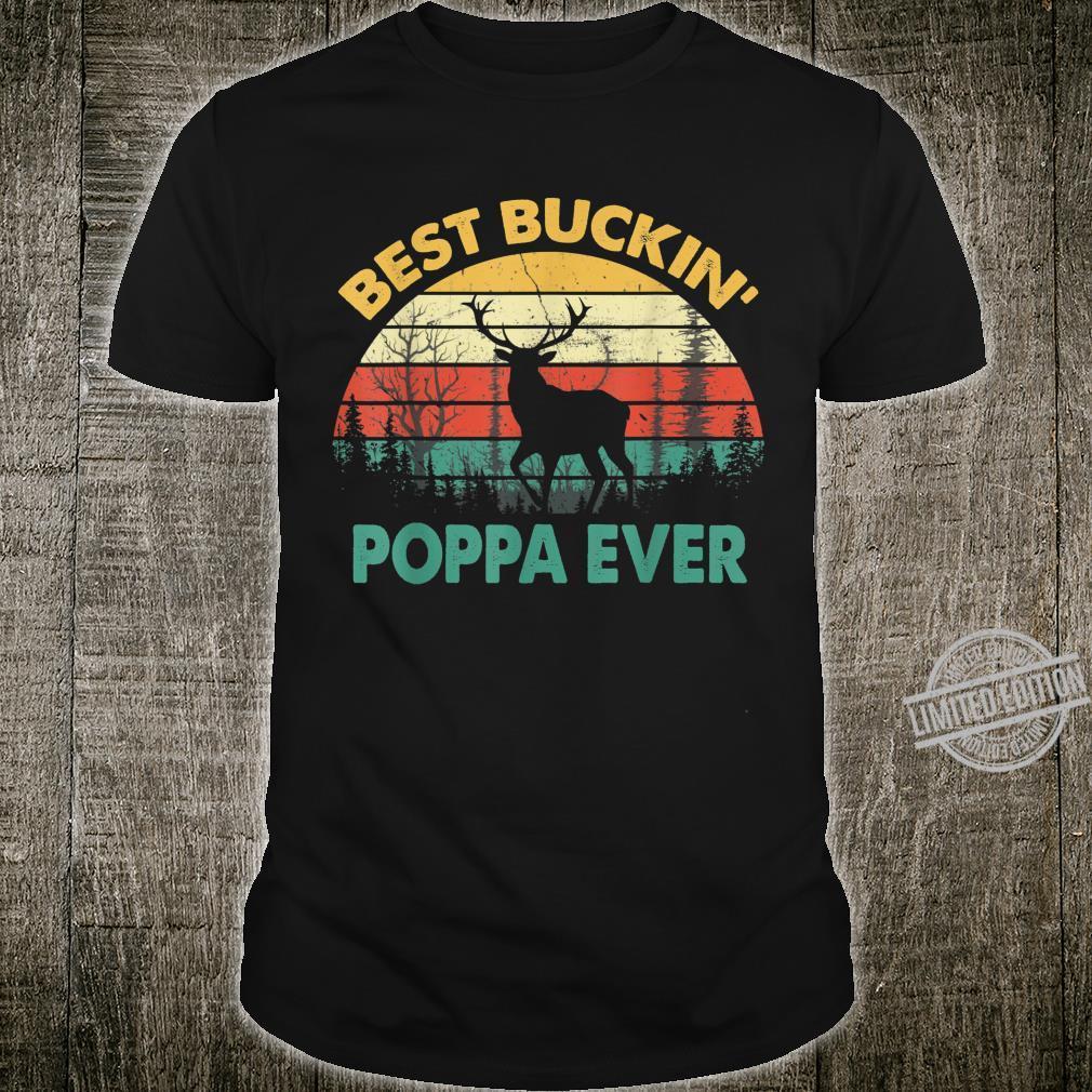 Best Buckin' Poppa Ever Deer Hunting Bucking Father Shirt
