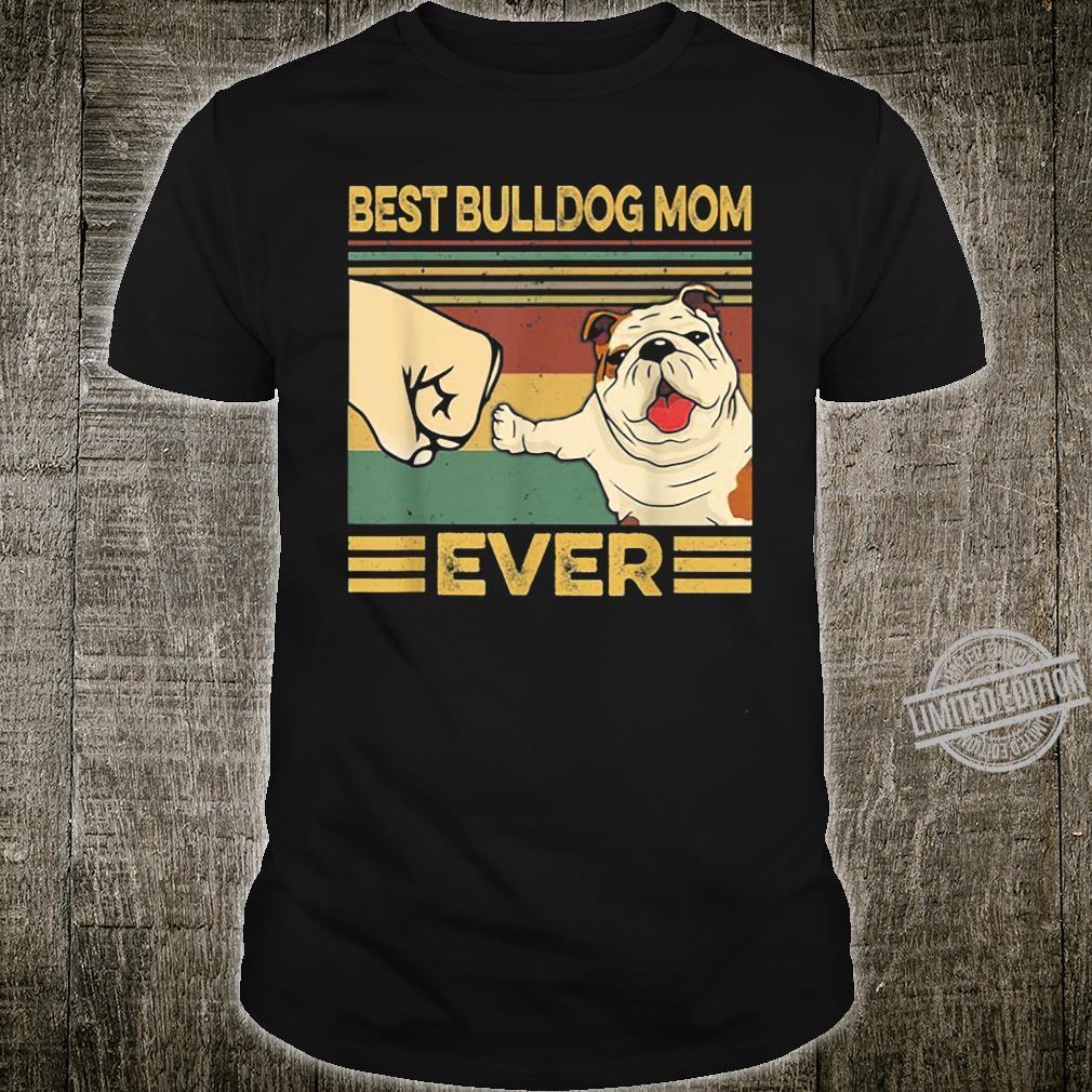 Best Bulldog Mom Ever Retro Vintage Shirt