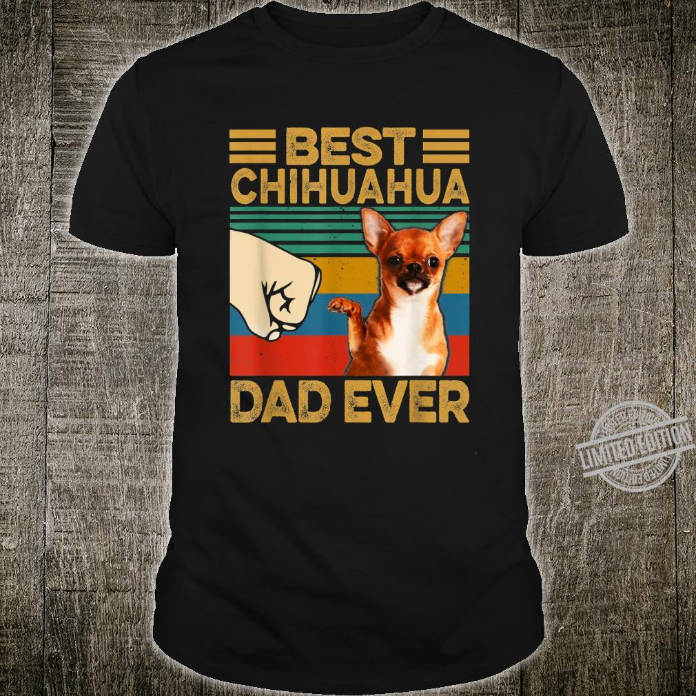 Best Chihuahua Dad Ever Shirt