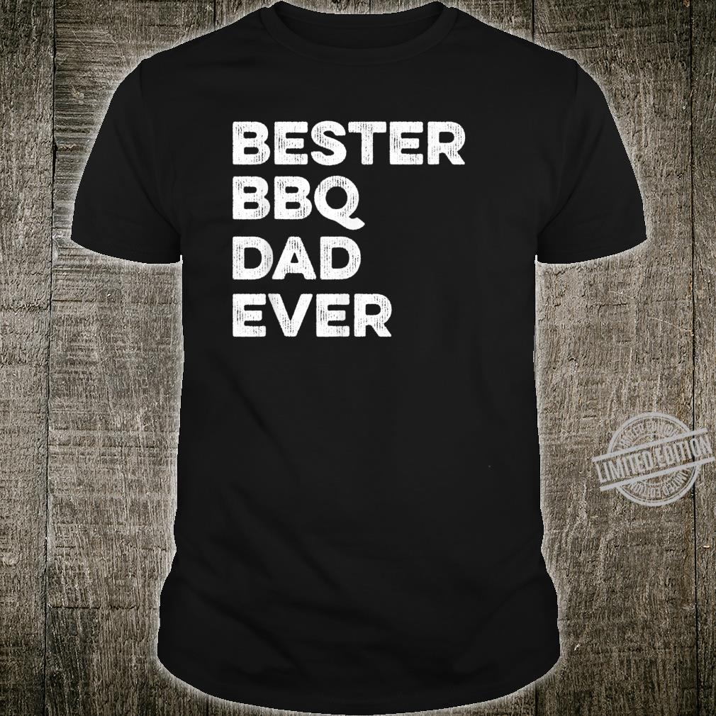 Bester BBQ Dad Ever I Spaß Papa Vater Grillen Shirt