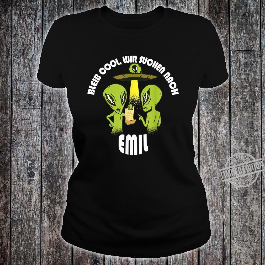 Bleib Cool Emil Alien UFO Geburtstagskind Geschenk Shirt ladies tee