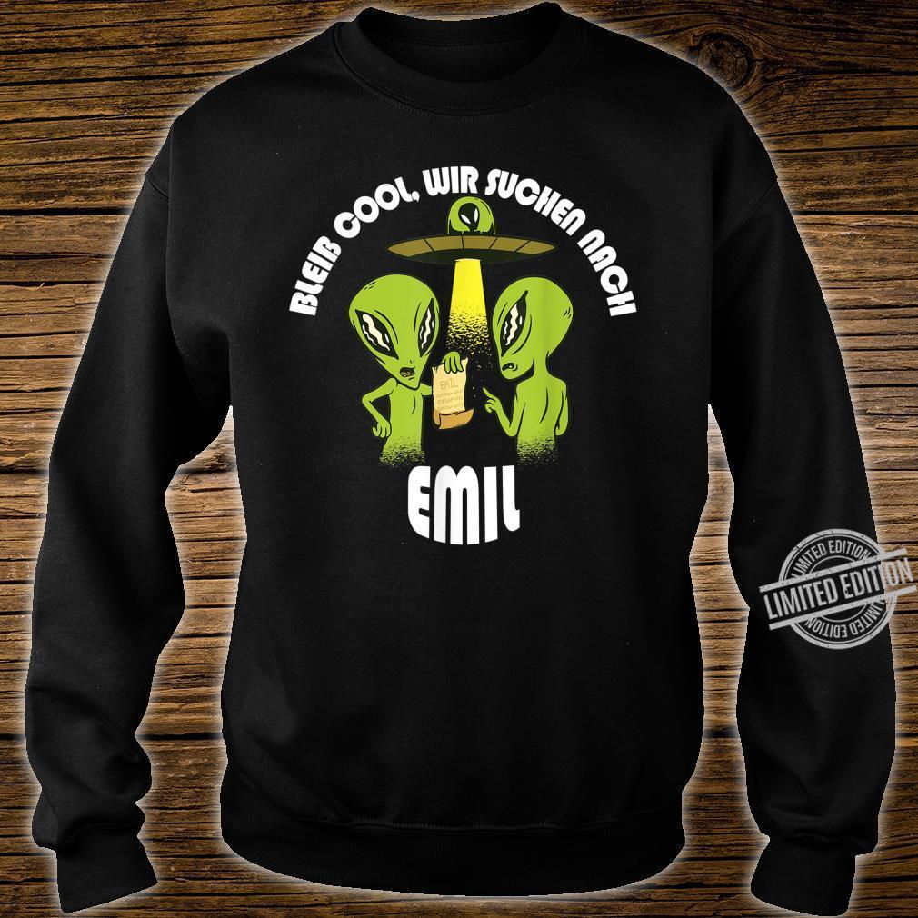 Bleib Cool Emil Alien UFO Geburtstagskind Geschenk Shirt sweater