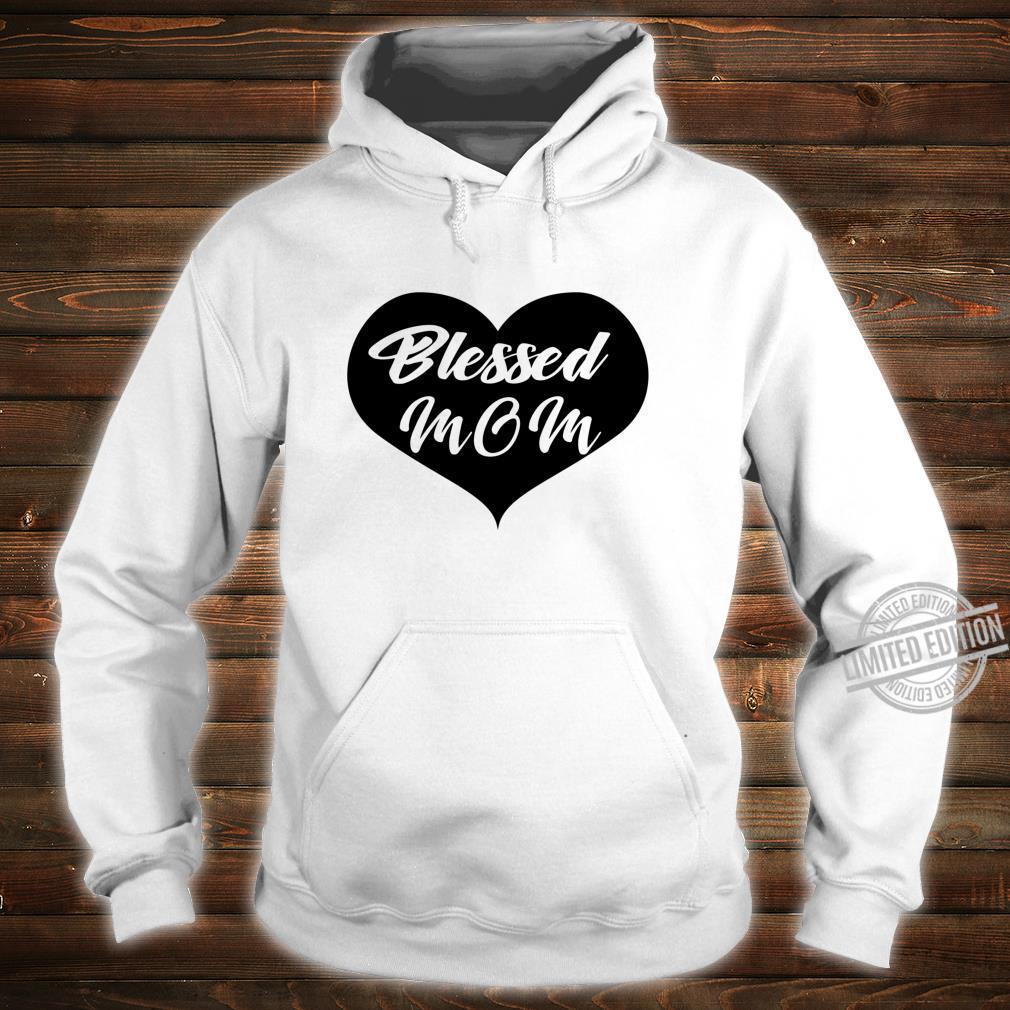 Blessed mom Langarmshirt Shirt hoodie