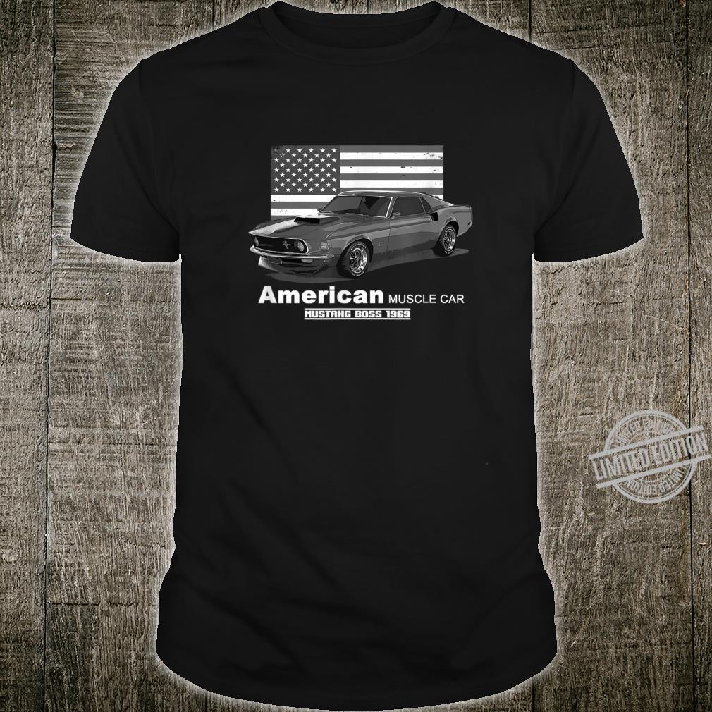 Boss American Muscle Car 60s 70s Shirt