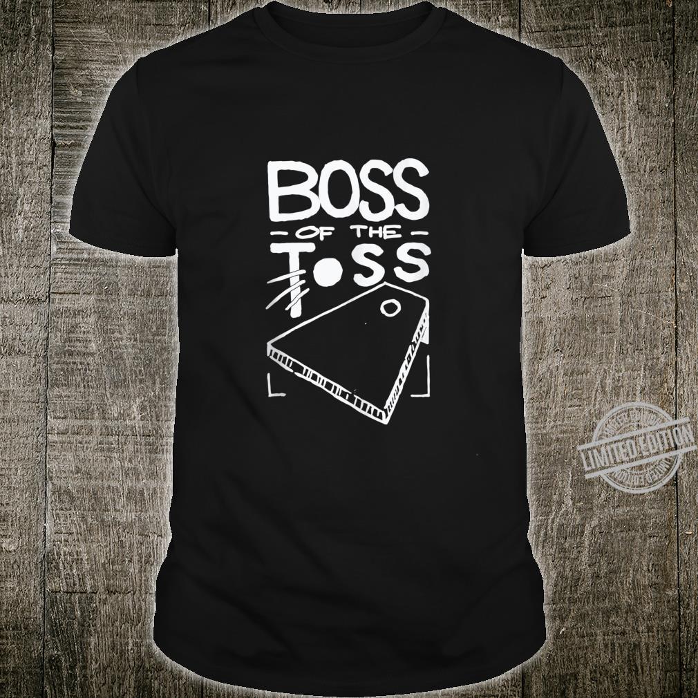 Boss of the Toss Cornhole Game Champ Bean Bag Corn Hole Shirt