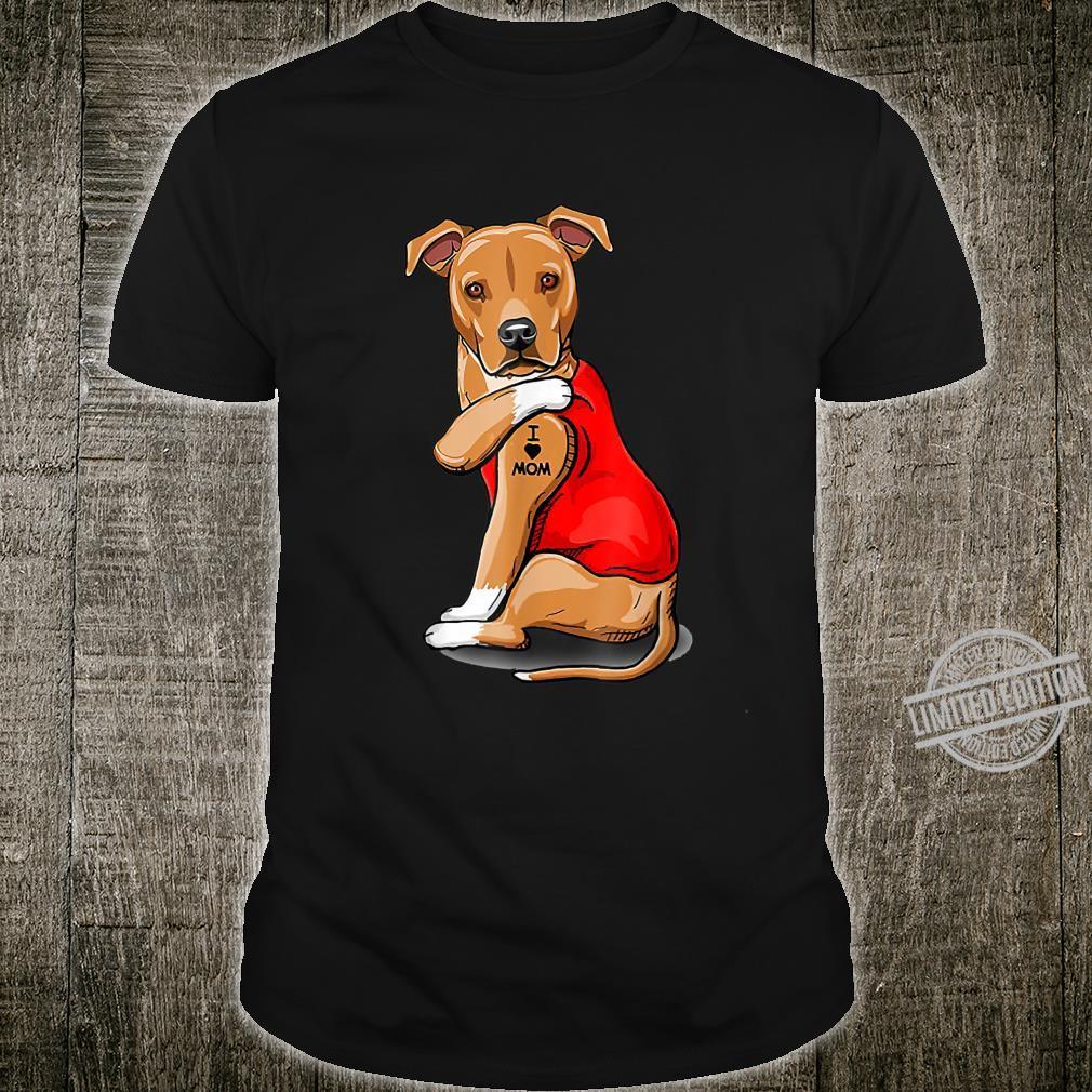 Breed Boxer Tattooed I Love Mom Shirt
