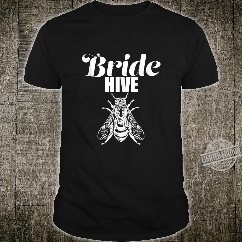 Brides Hive Bridesmaids, Honey Bumble Bee Bridal Party Shirt
