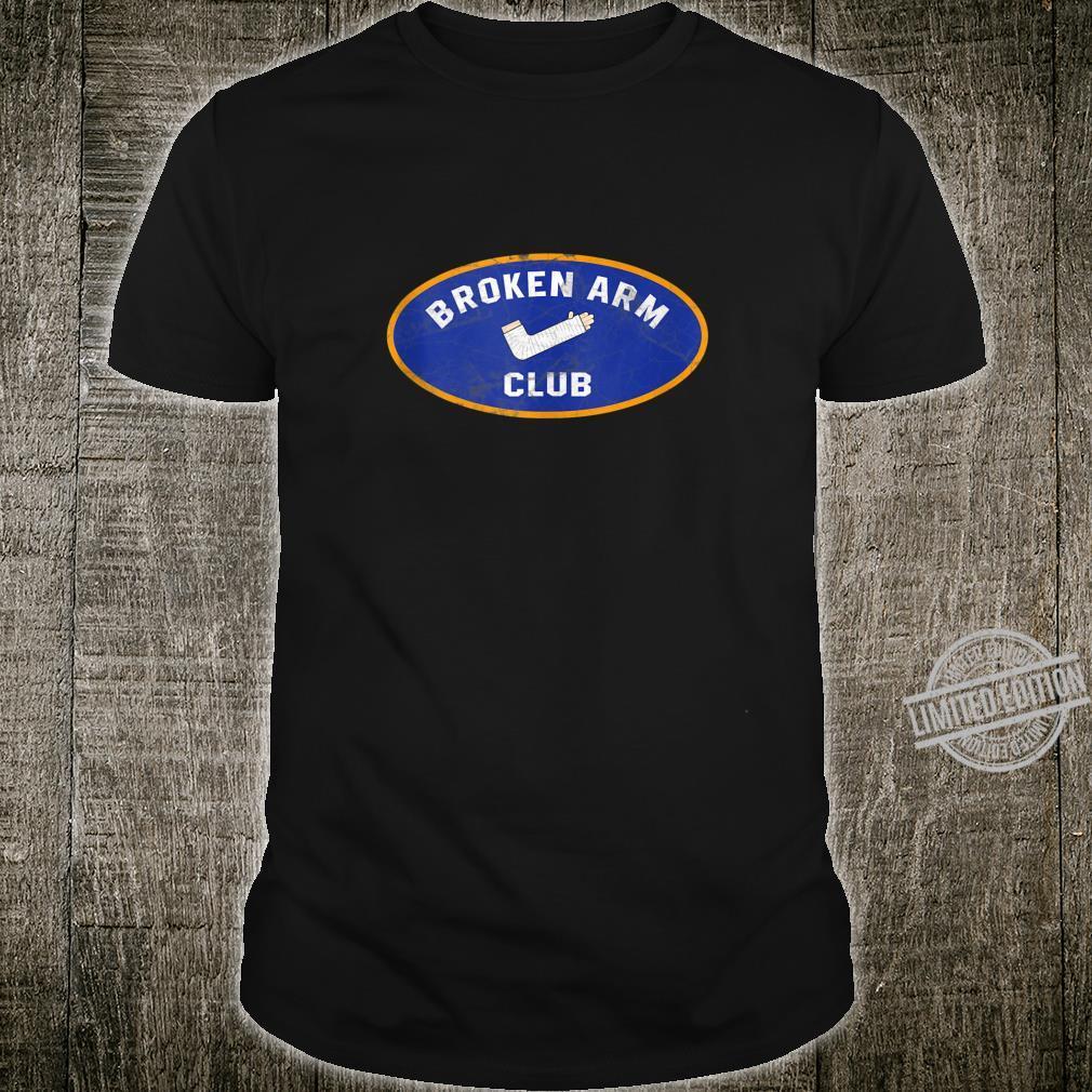 Broken Arm Club Broken Arm Story Recovery Shirt