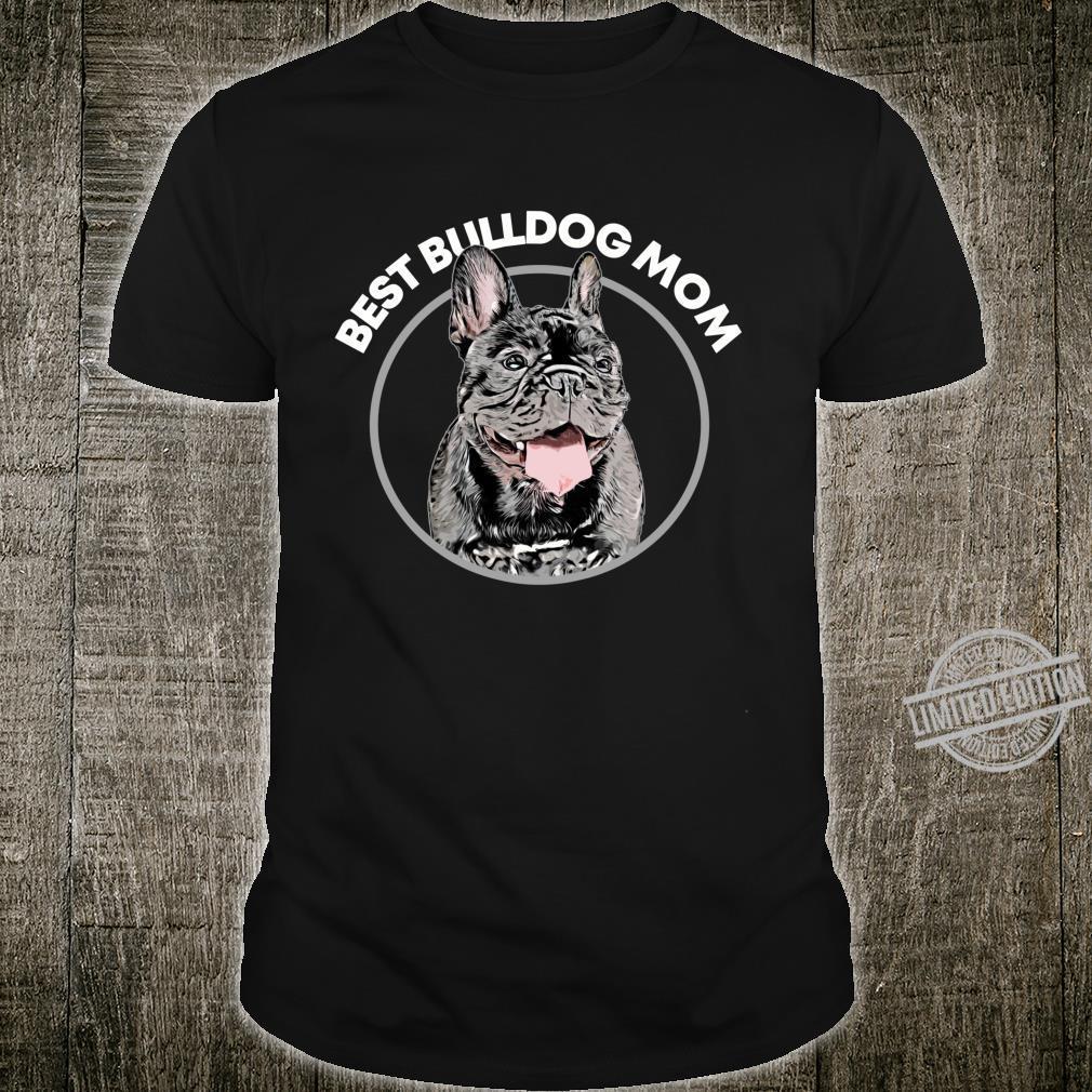Bulldog Mom Dog Frenchie Shirt