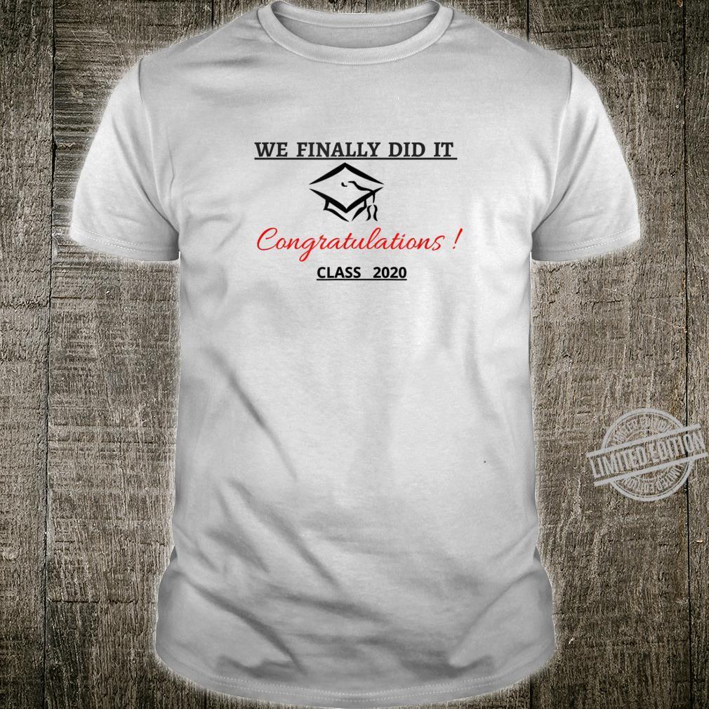 Congratulations for graduat ... Shirt