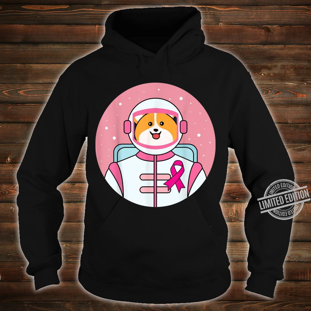 Corgi Astronaut Pink Ribbon Warrior Cute Breast Cancer Shirt hoodie