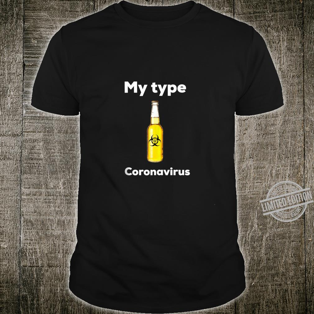 Coronavirus Beer Bottle Shirt