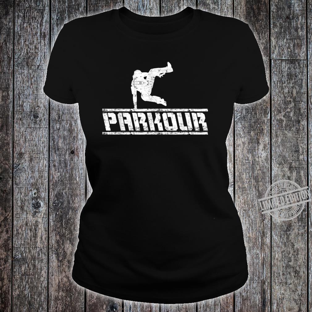 Distressed Parkour Free Running Free Runner Freestyle Shirt ladies tee