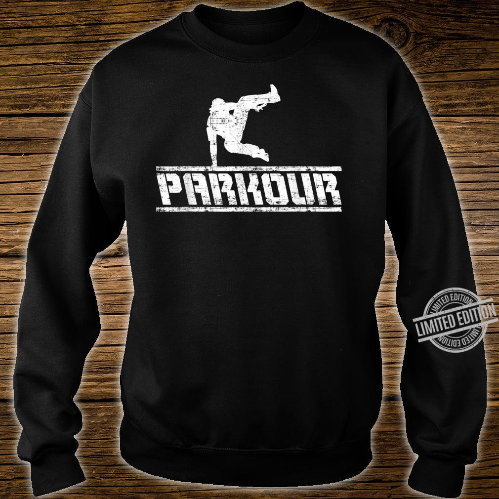 Distressed Parkour Free Running Free Runner Freestyle Shirt sweater
