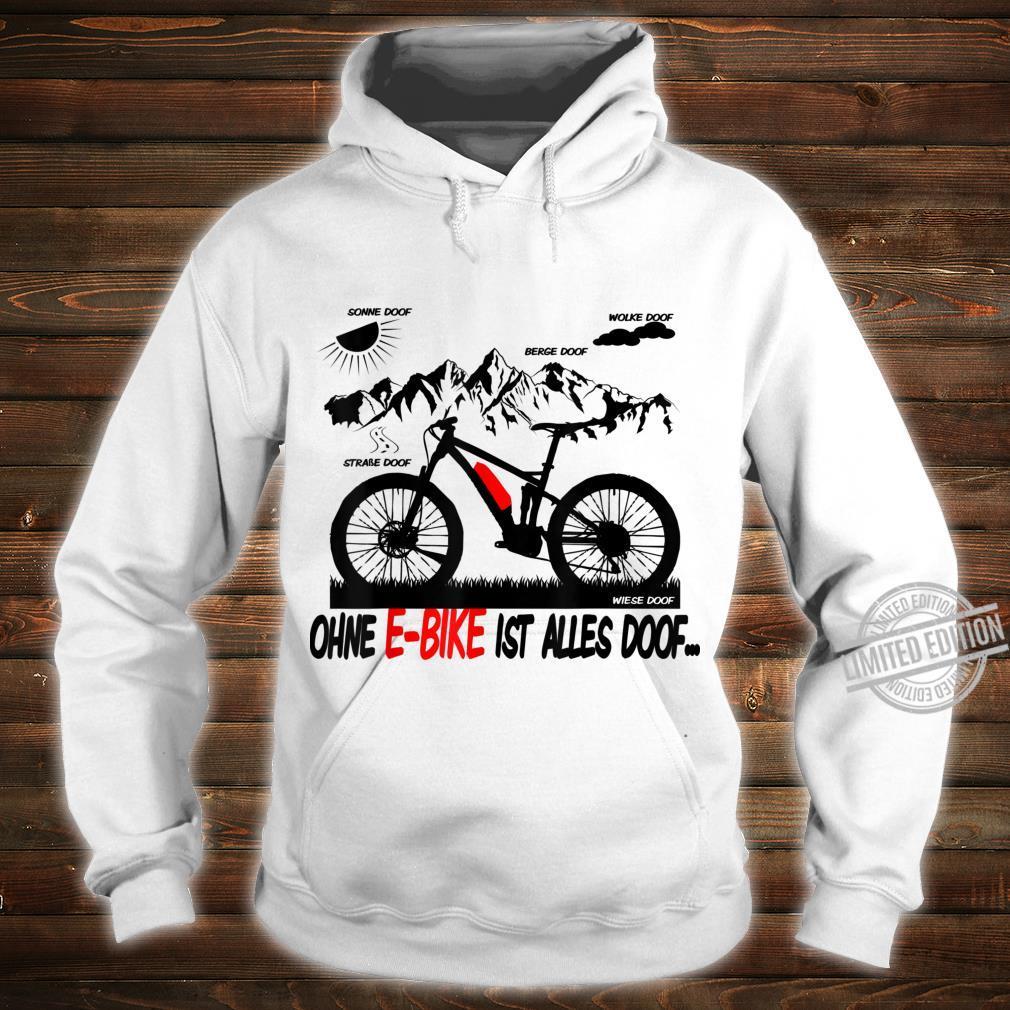 EBike Driver Shirt Ebike Pedelec Electric Bicycle Shirt hoodie