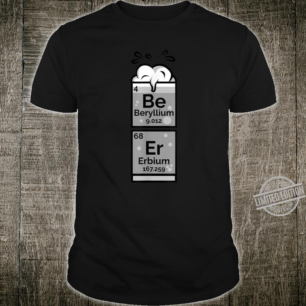 Funny Chemistry Of Beer Periodic Table Nerdy Drinking Shirt