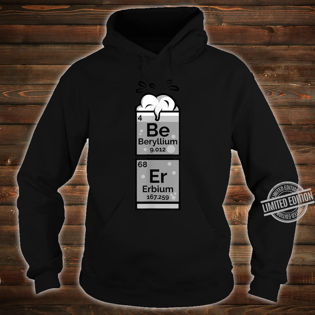 Funny Chemistry Of Beer Periodic Table Nerdy Drinking Shirt hoodie