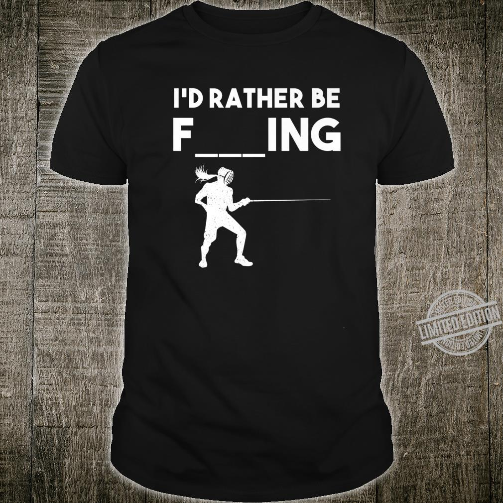 Funny Fencing Sport Cute Fencers Fighters Shirt