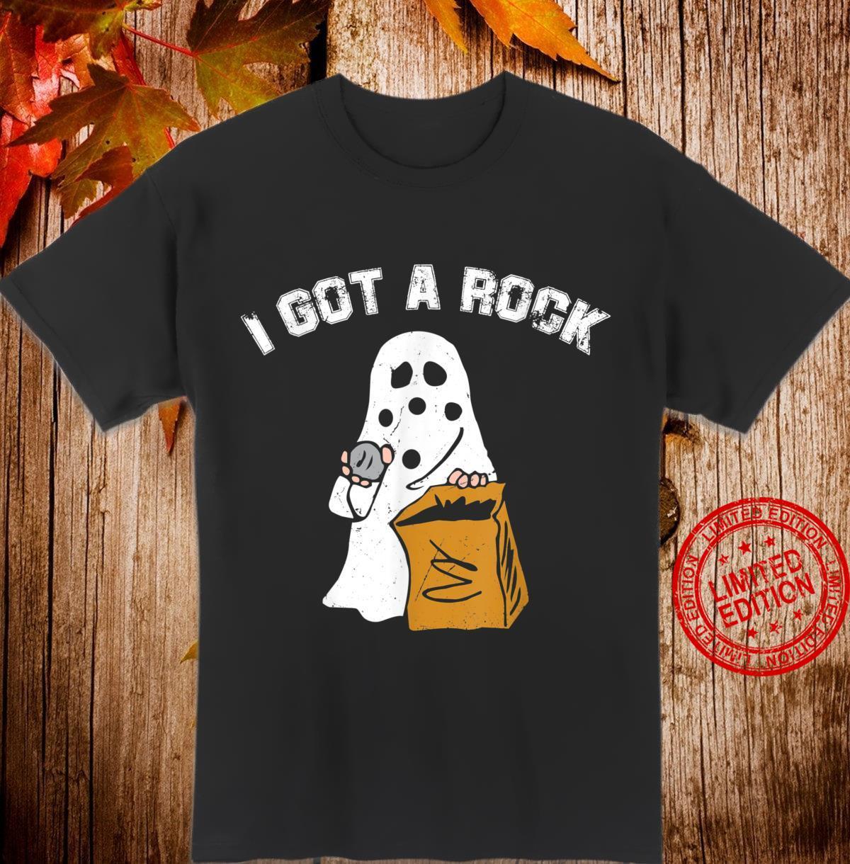 I Got A Rock Ghost Halloween Shirt