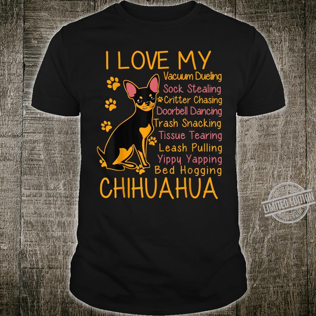 I Love My Black Chihuahua Chi Dog Mom Dads Shirt