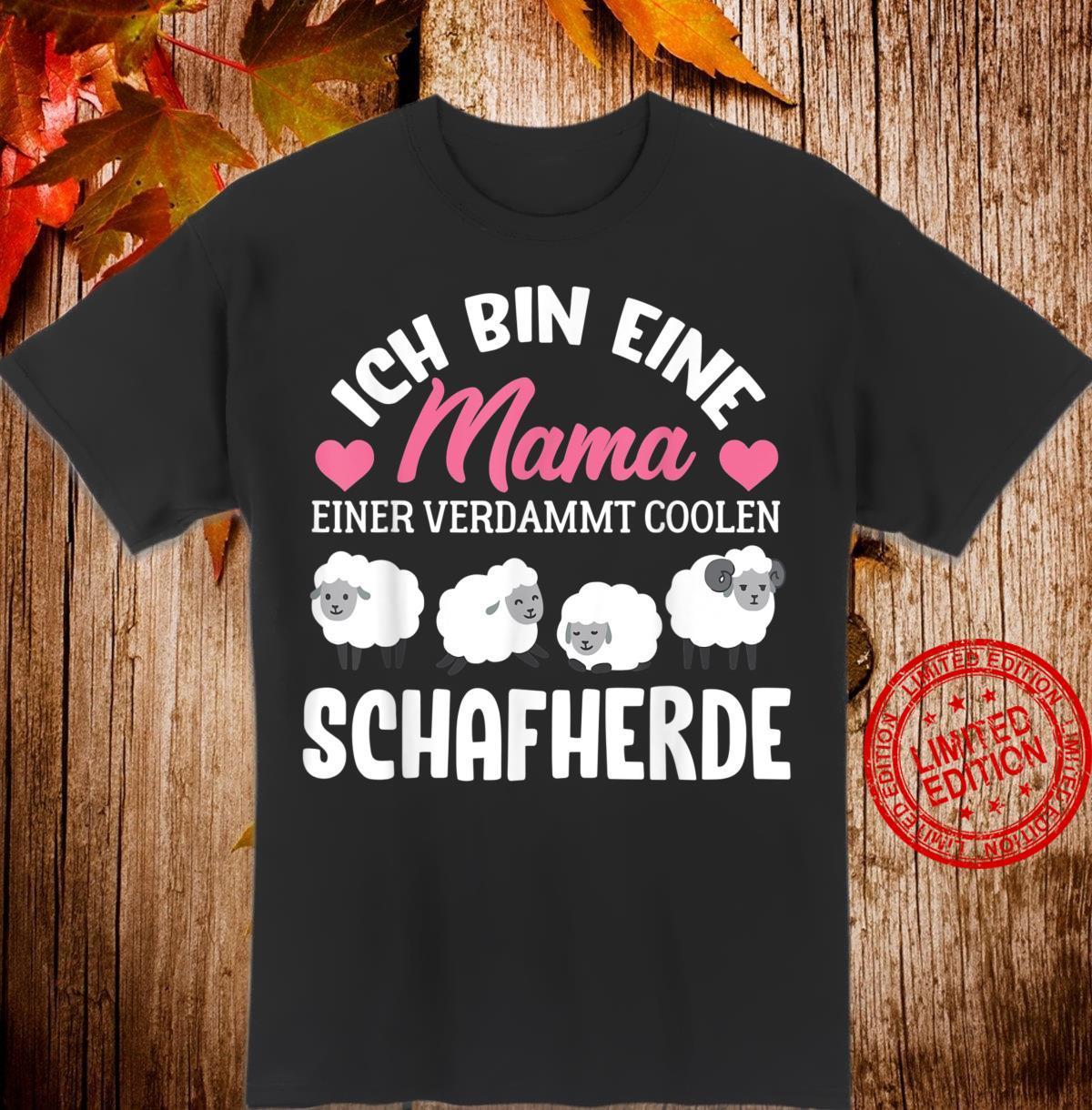 Ich Bin Eine Mama Einer Verdammt Coolen Schafherde Lustiges Shirt