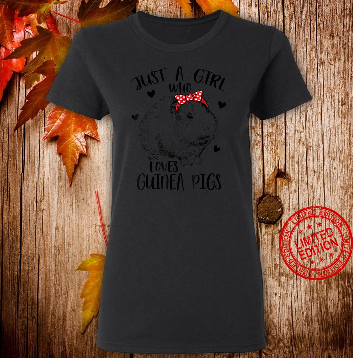 Just a Girl Who Loves Guinea Pigs Cute Guinea Pig Girls Shirt ladies tee