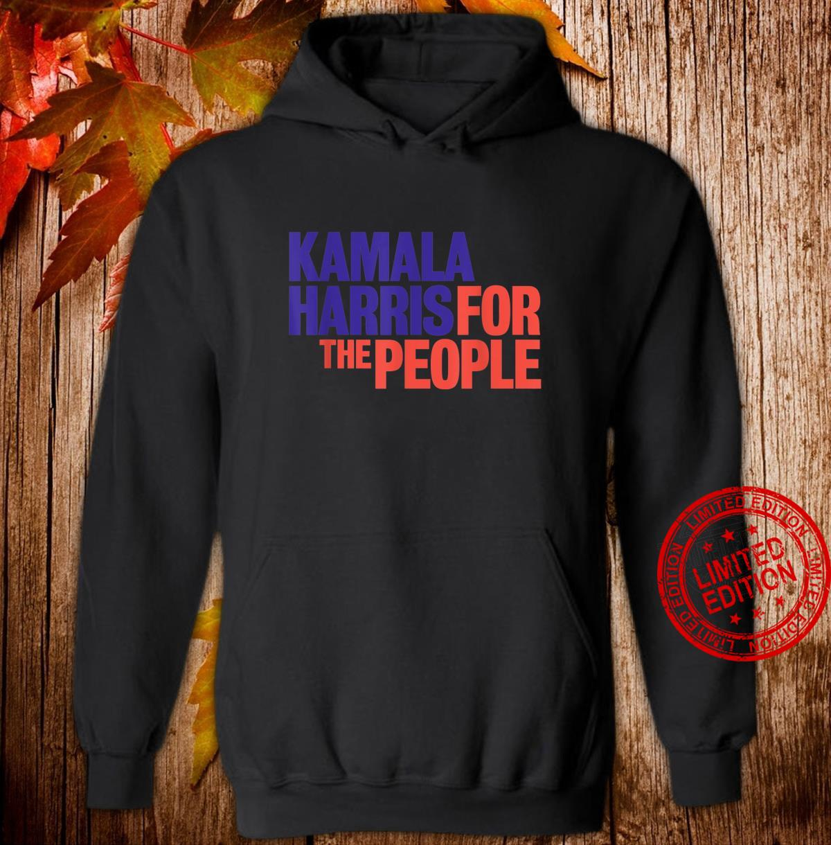Kamala Harris For The People 2020 Shirt hoodie