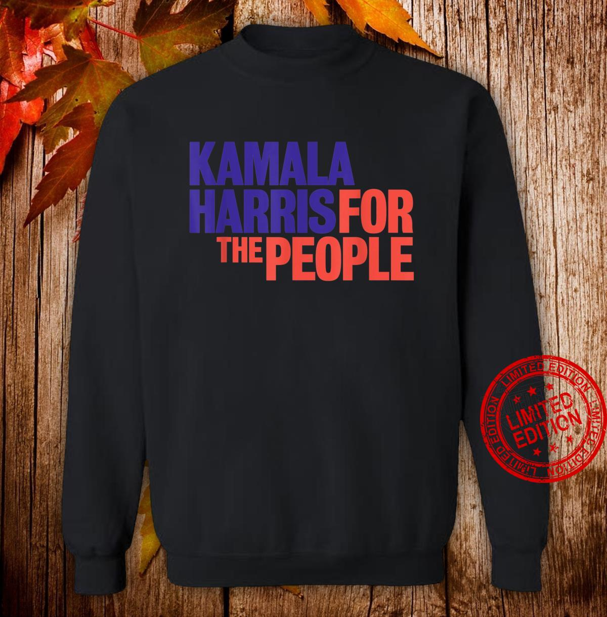 Kamala Harris For The People 2020 Shirt sweater