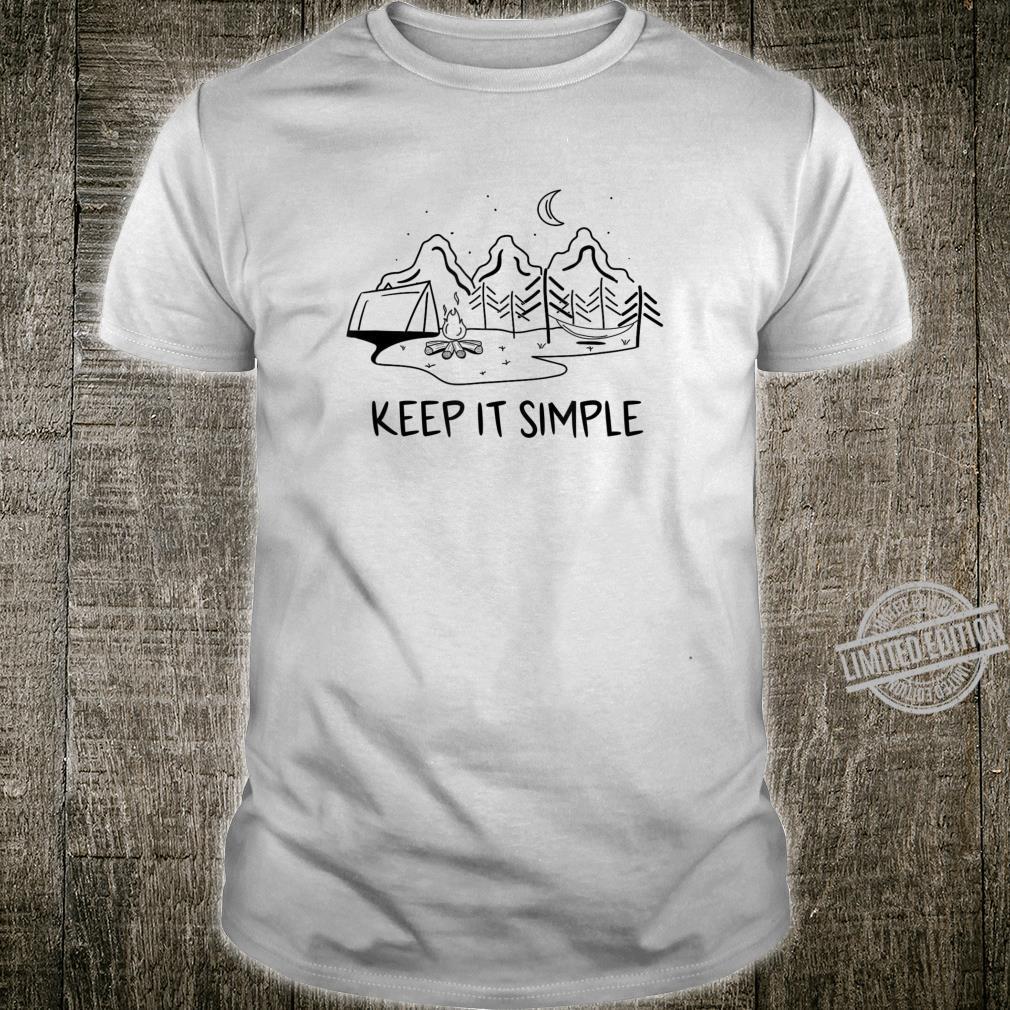 Keep It Simple Reisen Zelt Zelten Campen Camping Shirt