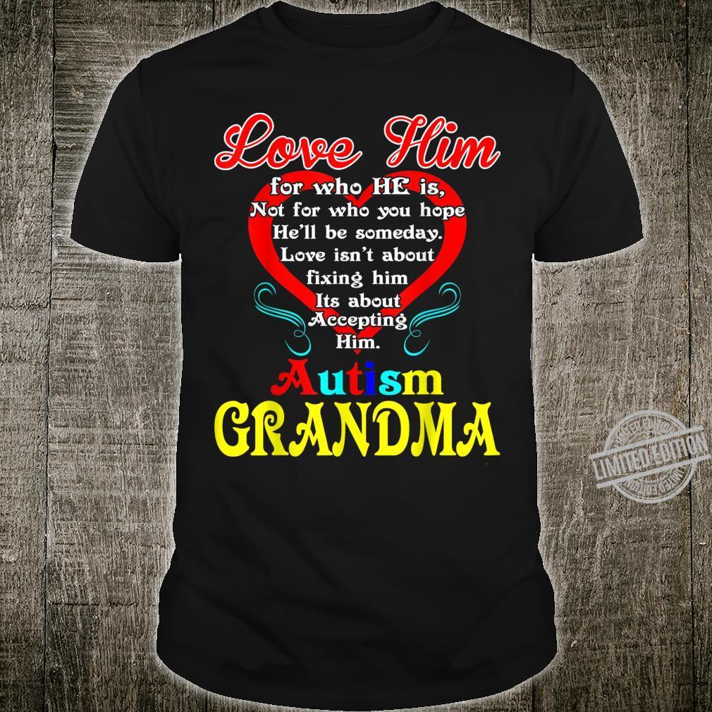 Love Accepting Hope Autism Grandma Awareness Shirt