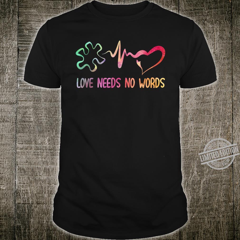 Love Needs No Words Autism Awareness Puzzle Heartbeat Shirt