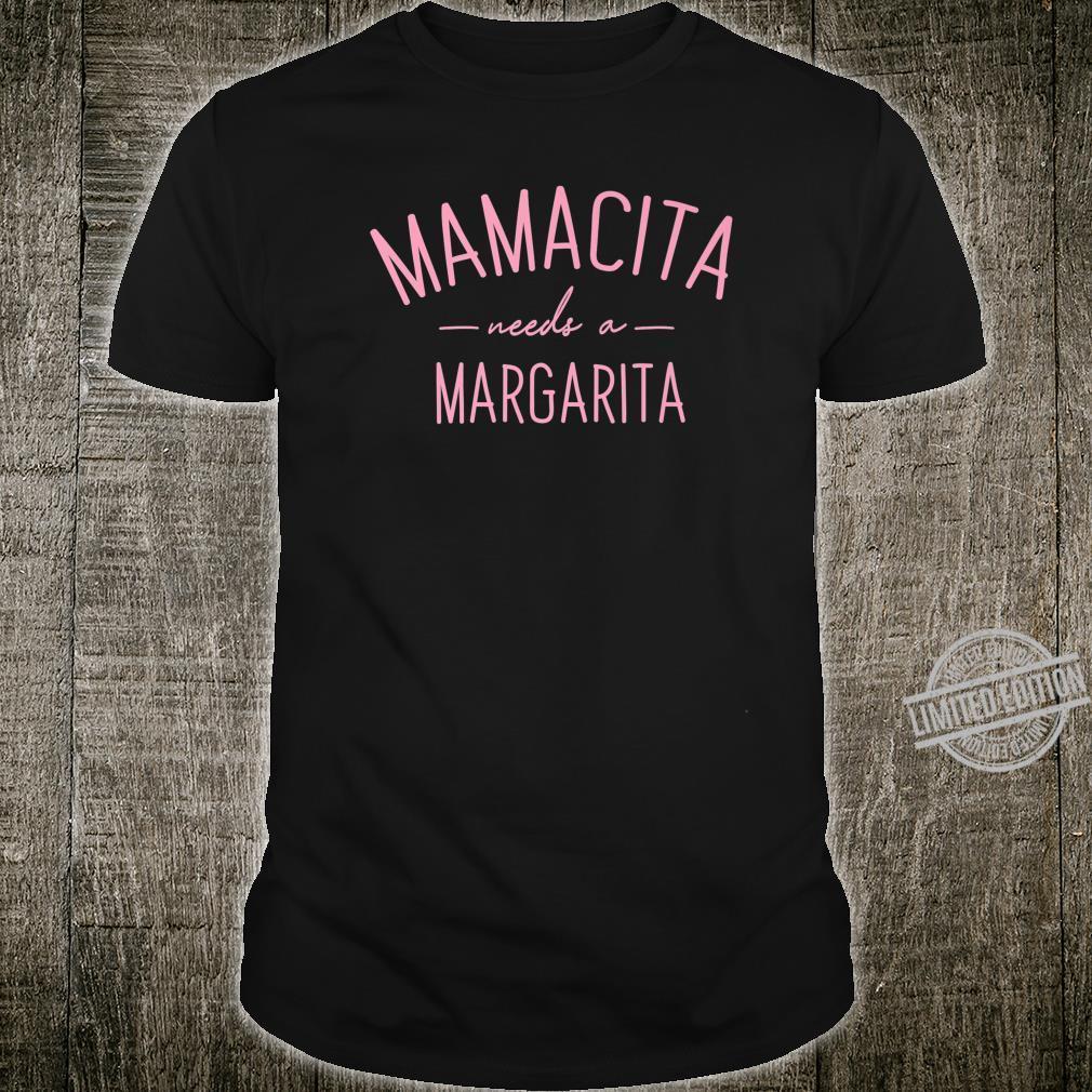 Mamacita Needs A Margarita Pink Text Shirt