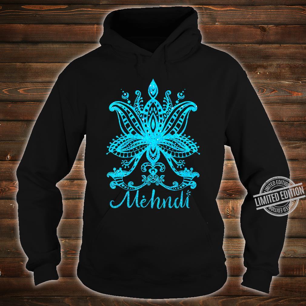 Mehndi Shirt Mandala Design Turquoise Blue Mehandi Art Shirt hoodie
