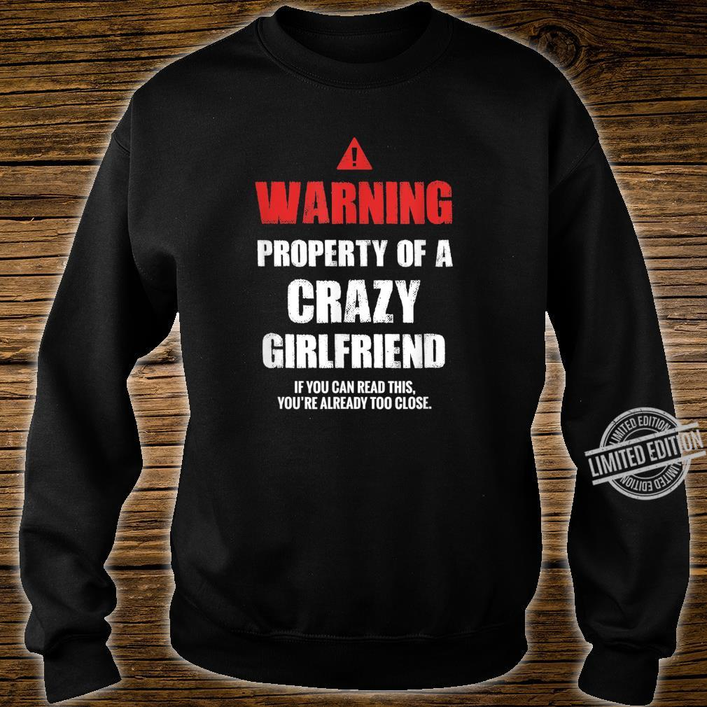 Mens Property Of A Crazy Girlfriend Valentine's Day Shirt sweater