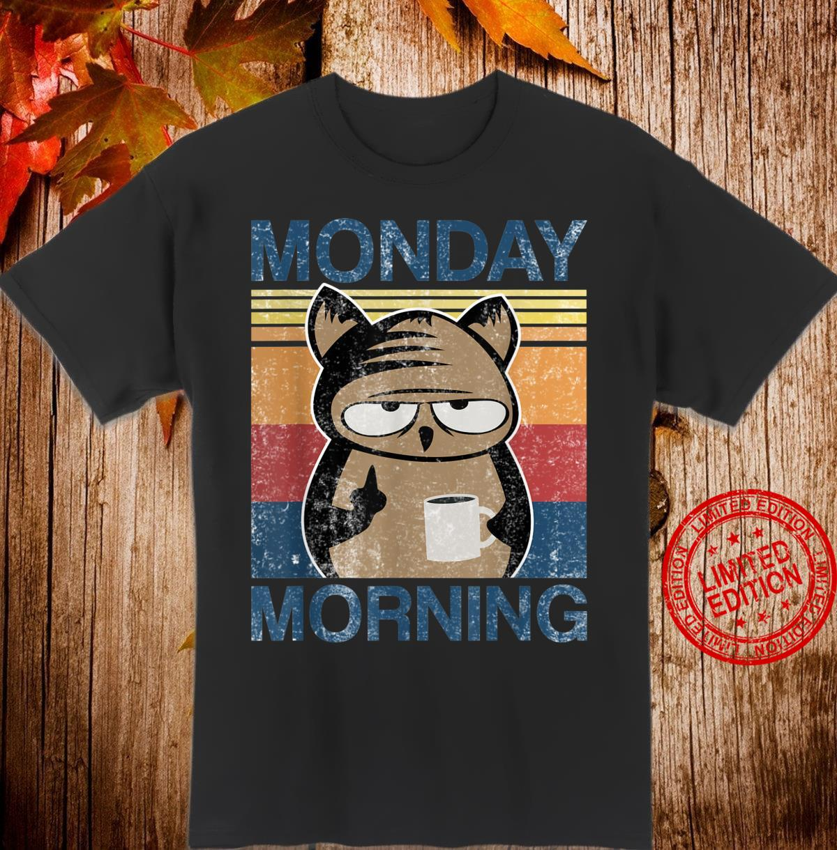 Monday Morning Owl with coffee and middlefinger office Shirt