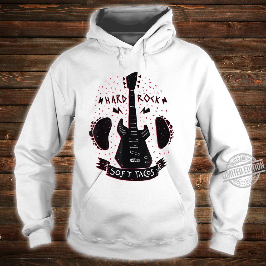 Music guitar taco fast food Mexico saying Shirt hoodie