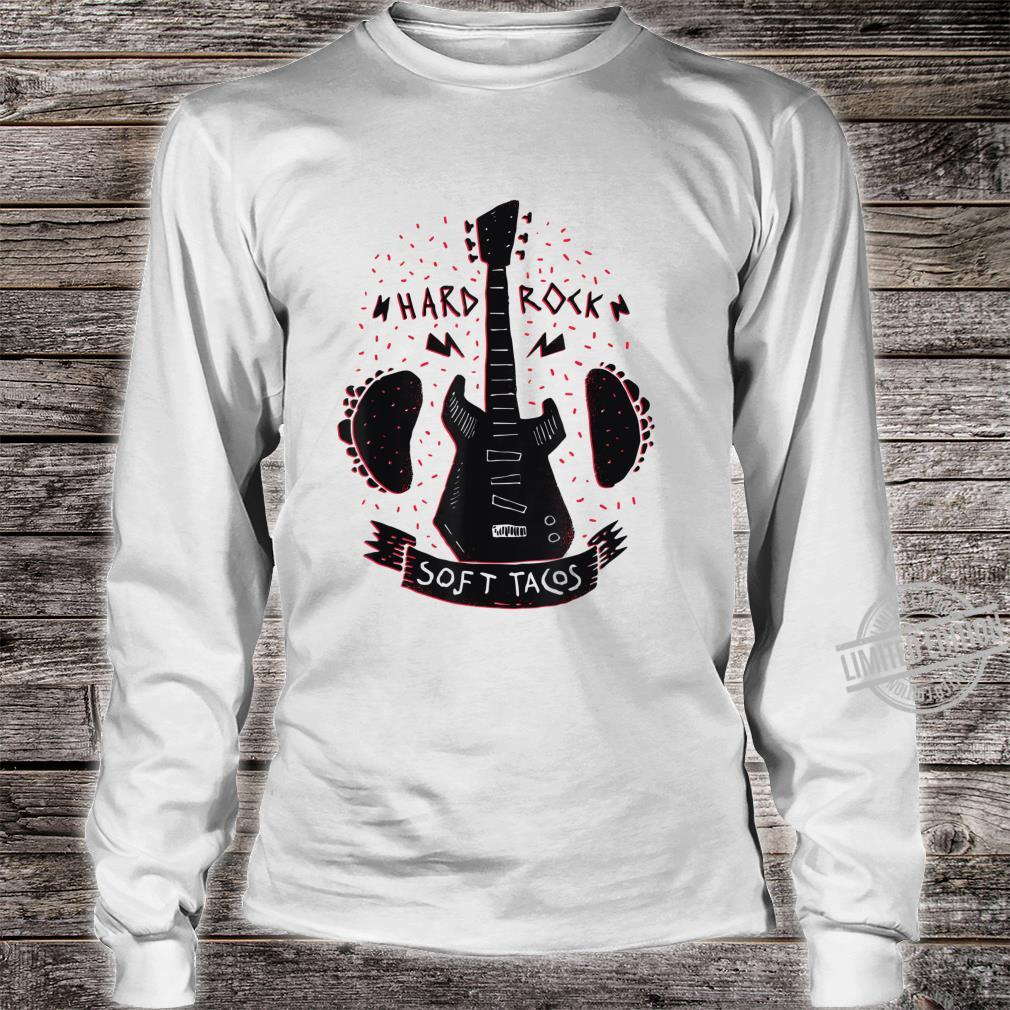 Music guitar taco fast food Mexico saying Shirt long sleeved
