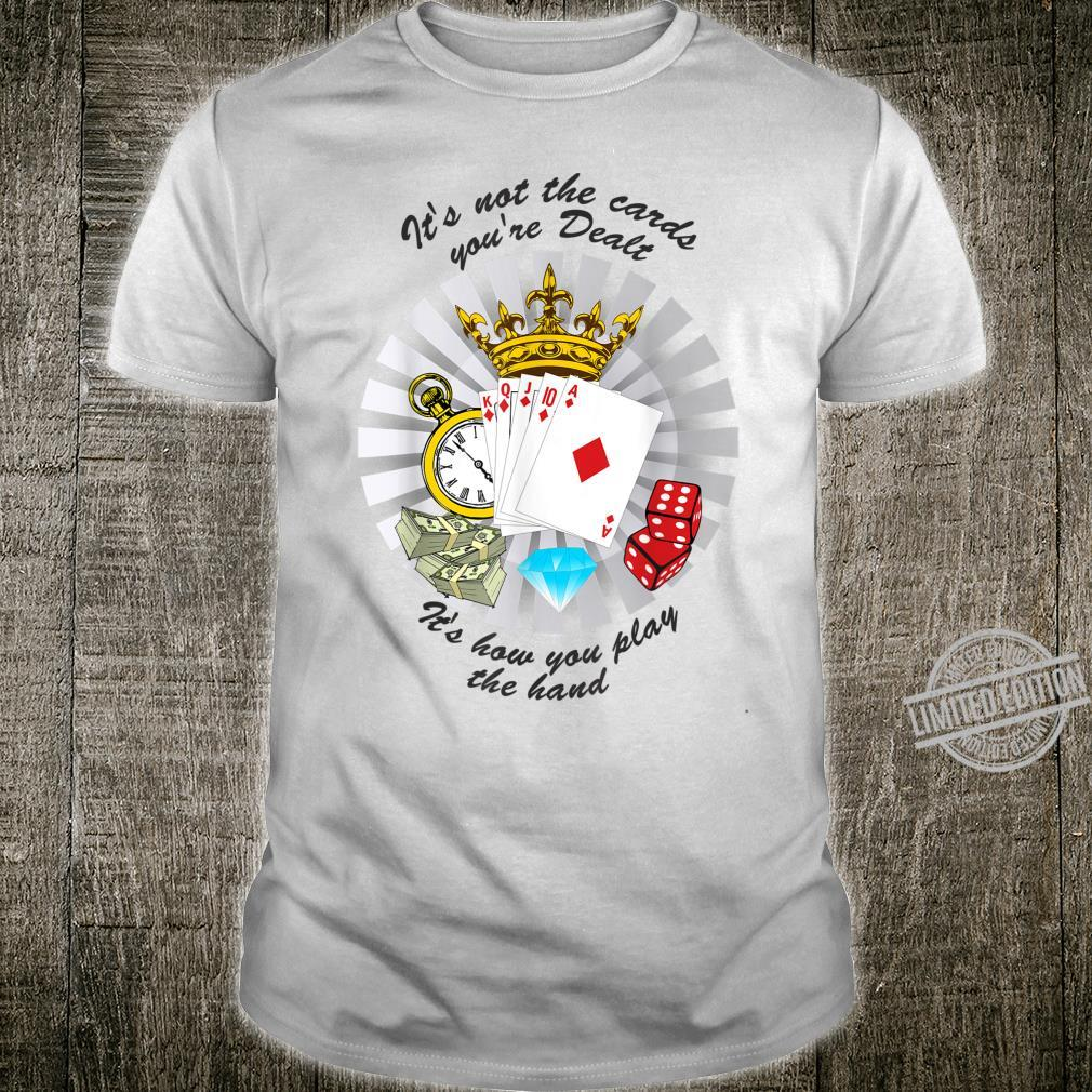 Play Your Cards Right Shirt