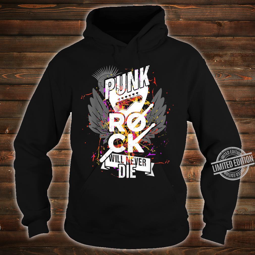 Punkrock Punk Rock Will Never Die Rockmusik Geschenk Shirt hoodie