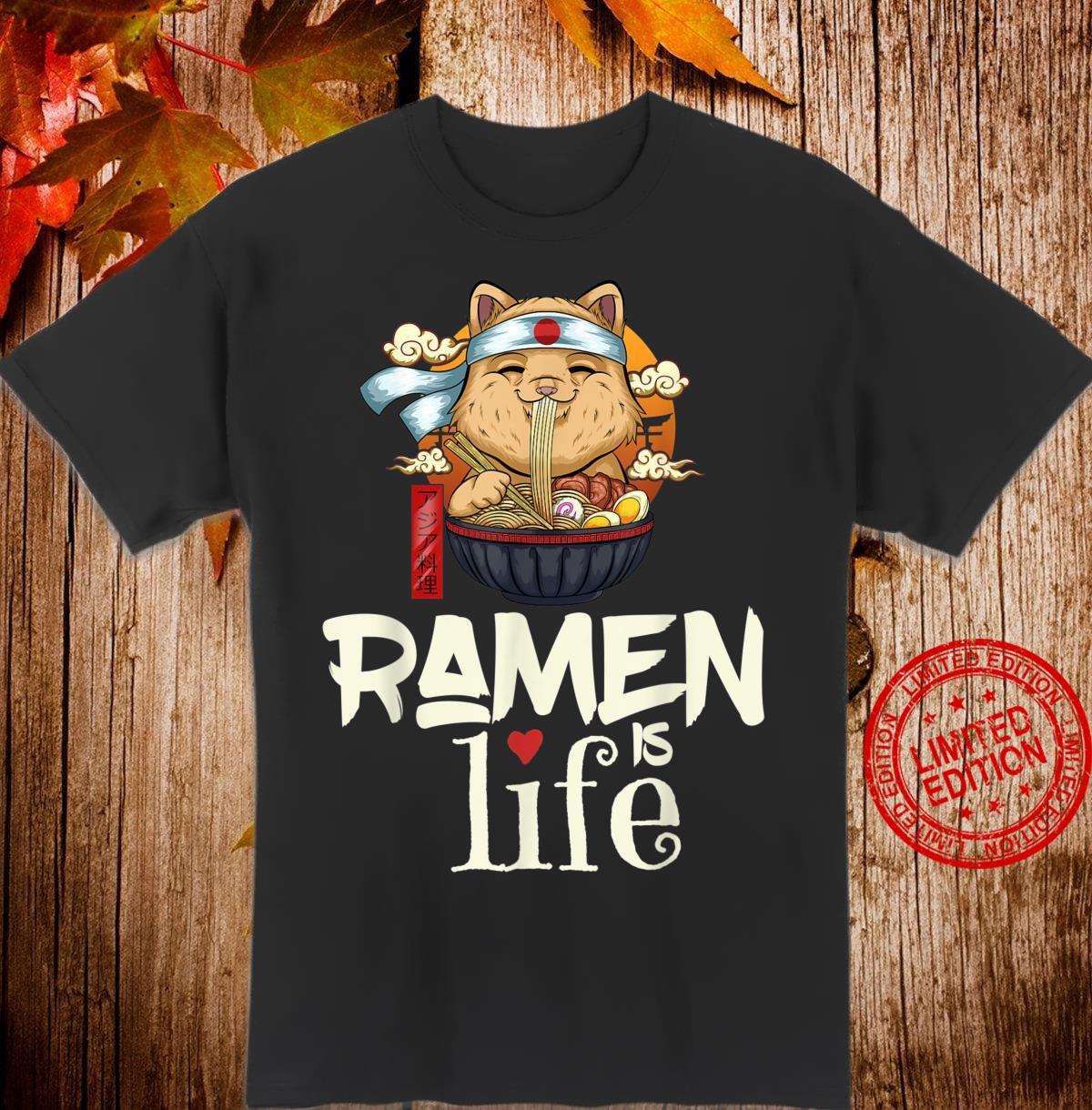 Ramen is Life Ramen Saying Cute Cat Girls Shirt