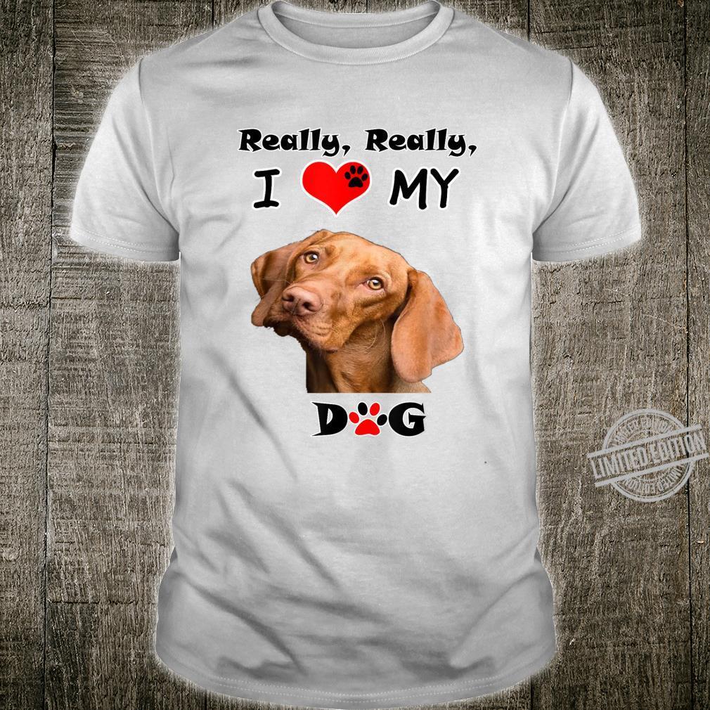Really, Really Love My Dog Animals Shirt