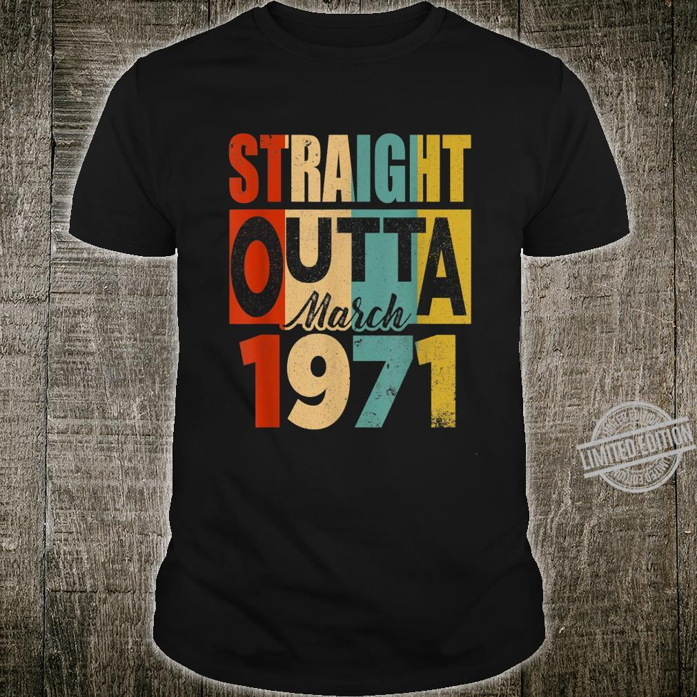 Retro Straight Outta March 1971 49 Years Old Birthday Shirt