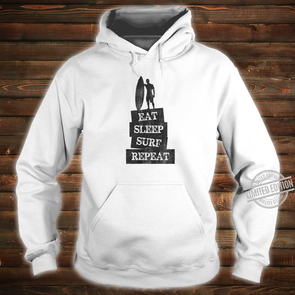 Surfing EAT SLEEP SURF REPEAT Distressed Style Shirt hoodie