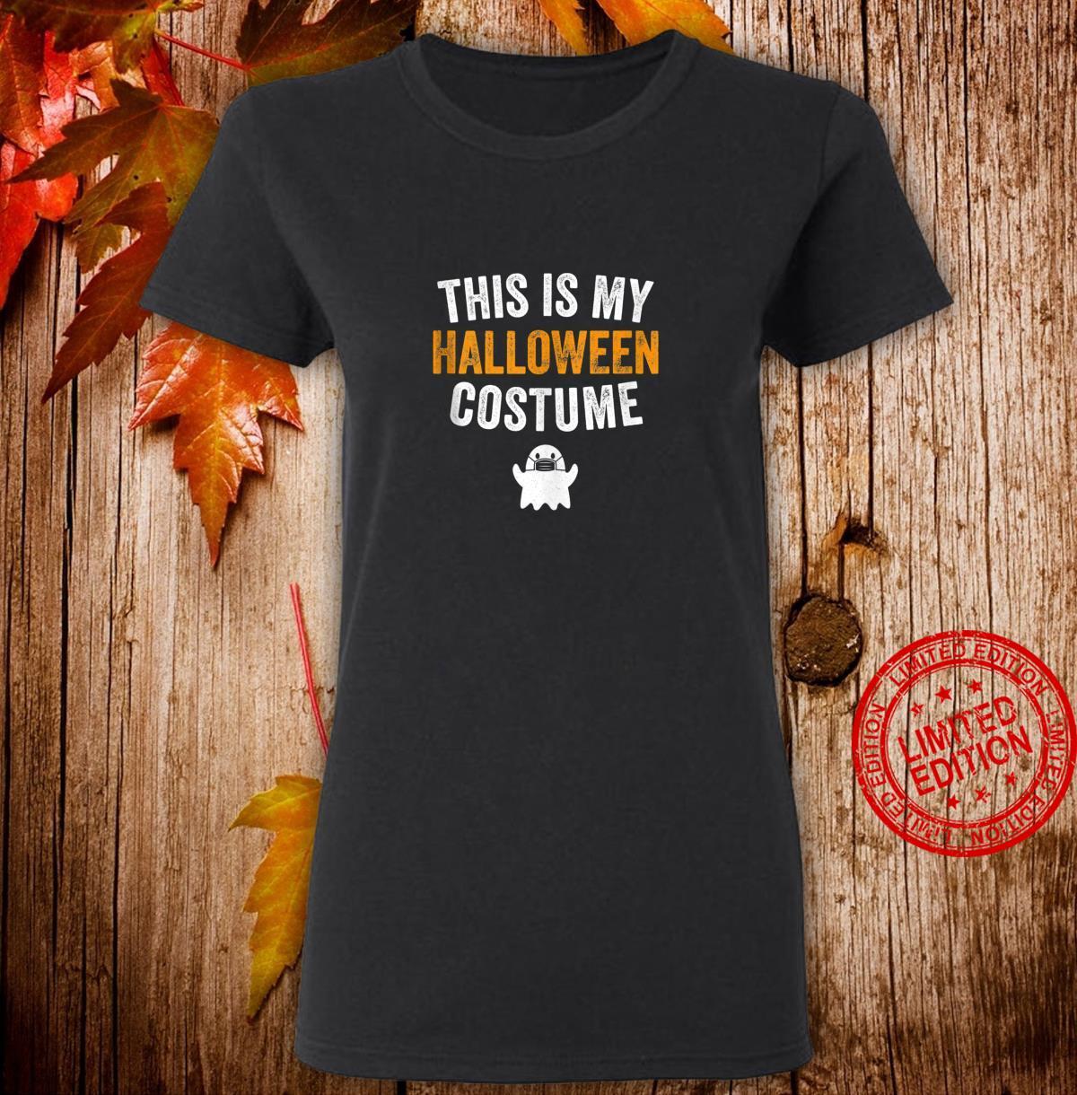 This is my Halloween costume Shirt ladies tee